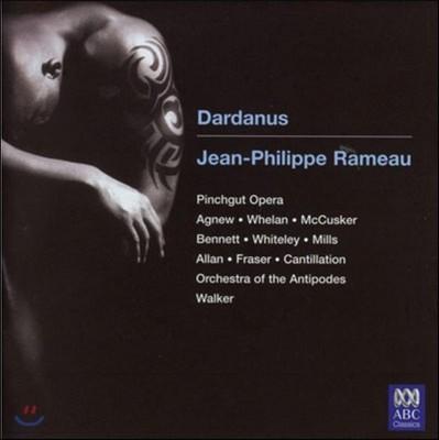 Antony Walker 라모: 오페라 '다르다노스' (Rameau: Dardanus)