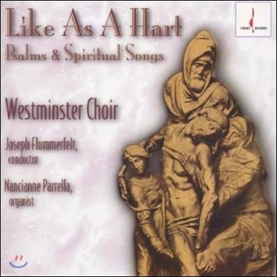 Westminster Choir 웨스트민스터 합창단 - 시편과 성가 (Like As A Hart - Psalms & Spiritual Songs)