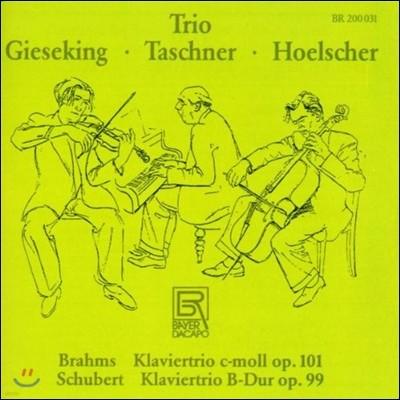 Gieseking / Taschner / Hoelscher 브람스 / 슈베르트: 피아노 삼중주 - 발터 기제킹 트리오 (Brahms / Schubert: Piano Trios)