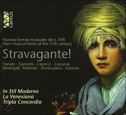 La Venexiana 스트라바간트! - 17세기 새로운 음악 형식 (Stravagante! - New Musical Forms of the 17th Century)
