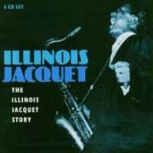 Illinois Jacquet - The Illinois Jacquet Story