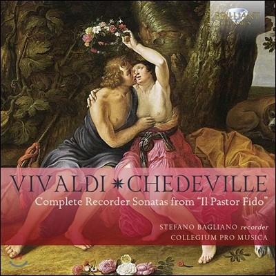 Stefano Bagliano 비발디-셰데비: '충직한 양치기' 가운데 리코더 소나타 전곡 (Vivaldi-Chedeville: Complete Recorder Sonatas From 'Il Pastor Fido')