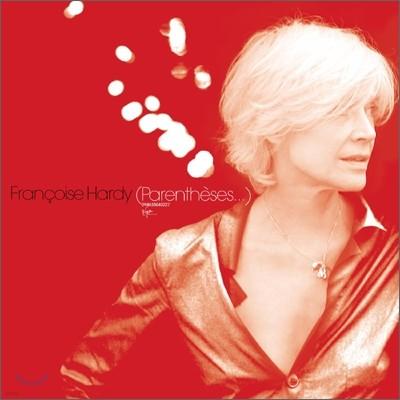 Francoise Hardy - Parentheses...