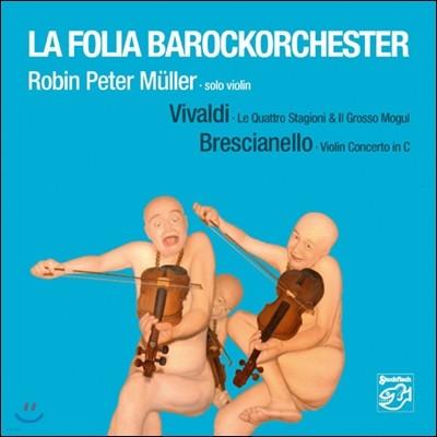 La Folia Barockorchester 비발디 / 브레시아넬로: 바이올린 협주곡 (Vivaldi / Brescianello: Violin Concertos)
