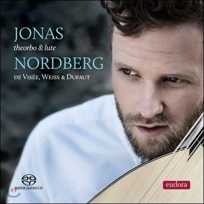 Jonas Nordberg 드 비세 / 바이스 / 뒤포: 테오르보와 류트 작품집 (De Visee / Weiss / Dufaut: Theorbo & Lute Music)