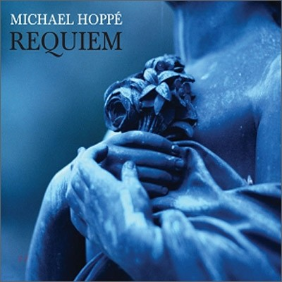 Michael Hoppe - Requiem