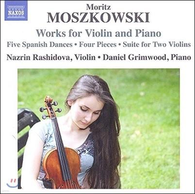 Nazrin Rashidova 모리츠 모슈코프스키: 바이올린과 피아노를 위한 작품 (Moritz Moszkowski: Works for Violin and Paino) 나즈린 라시도바