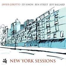 Javier Girotto - New York Sessions