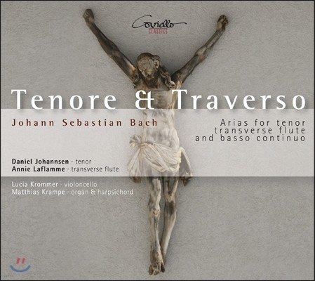 Daniel Johannsen 바흐: 테너와 트라베르소 플루트를 위한 아리아 (Tenor & Traverso - Bach: Arias for Tenor, Transverse Flute & Basso Continuo)
