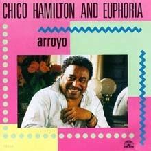 Chico Hamilton - Arroyo