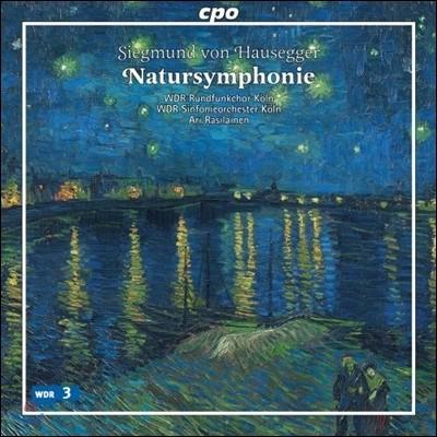 Ari Rasilainen 지그문트 폰 하우제거: 자연 교향곡 (Siegmund von Hausegger: Natursymphonie)
