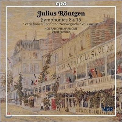 David Porcelijn 율리우스 뢴트겐: 교향곡 8번, 15번, 노르웨이 민속 선율 변주곡 (Julius Rontgen: Symphonies 8 & 15)