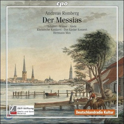 Hermann Max 안드레아스 롬베르크: 메시아 (Andreas Romberg: Der Messias)