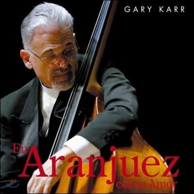 Gary Karr 게리 카 - 사랑의 아랑훼즈 (En Aranjuez Con Tu Amor)