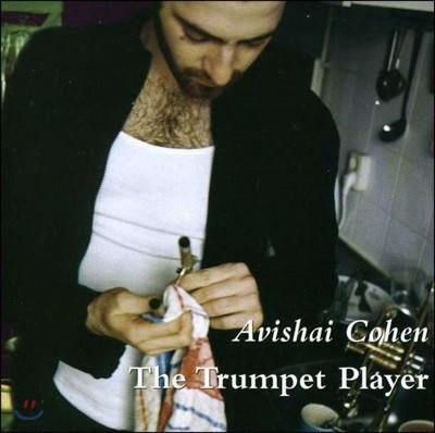 Avishai Cohen (아비샤이 코헨) - The Trumpet Player
