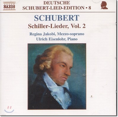 Regina Jakobi 슈베르트: 쉴러 가곡 2집 (The Deutsche Schubert Lied Edition 8 - Schiller Vol. 2)