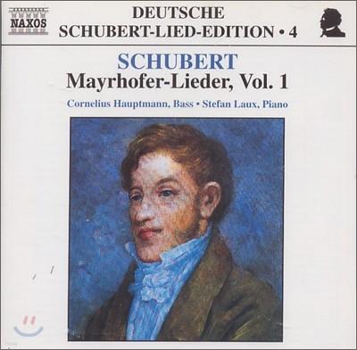 Cornelius Hauptmann 슈베르트: 메이로퍼 가곡 1집 (Mayrhofer Vol. 1)