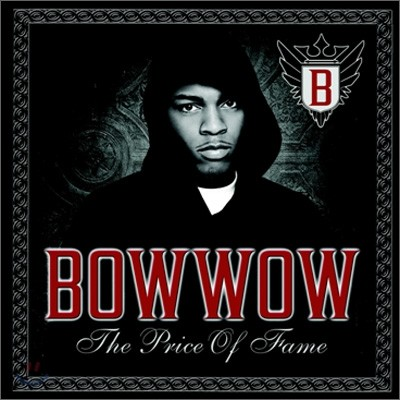Bow Wow - The Price Of Fame
