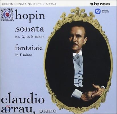 Claudio Arrau 쇼팽: 피아노 소나타 3번, 환상곡 / 베버: 연주회용 소품 Op.79 (Chopin: Sonata No.3, Fantaisie in F minor) 클라우디오 아라우