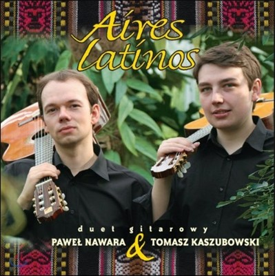 Duo Gitarowy 라틴 아메리카 기타 이중주 작품집 (Aires Latinos)
