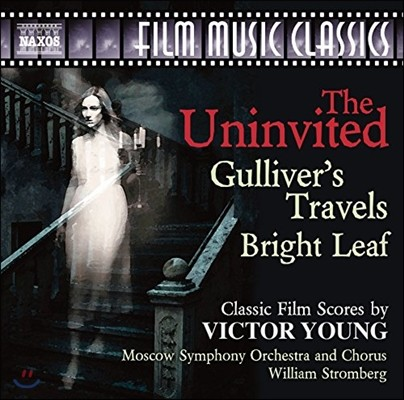 William Stromberg 빅터 영: 고전 영화 음악 (The Uninvited - Classic Film Scores by Victor Young)