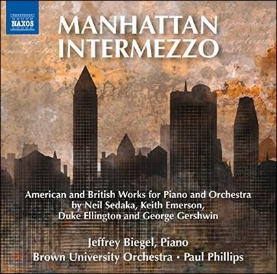 Jeffrey Biegel 맨해튼 간주곡 - 피아노와 관현악을 위한 영미권 음악 (Manhattan Intermezzo - American & British Works for Piano & Orchestra)