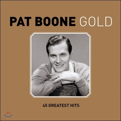 Pat Boone - Pat Boone Gold: 45 Greatest Hits