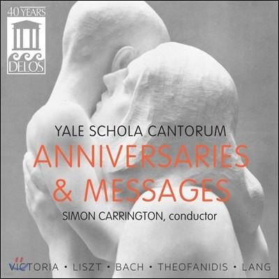 Yale Schola Cantorum 예일 스콜라 칸토룸 - 종교 합창 음악 (Anniversaries & Messages)