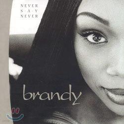 Brandy - Never Say Never