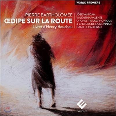 Jose van Dam 피에르 바르톨로메: 오페라 `여로의 에디프스왕` (Pierre Bartholomee: Oedipe sur la route)