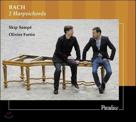 Skip Sempe / Olivier Fortin 바흐: 2개의 하프시코드 작품집 (Bach: 2 Harpsichords) 스킵 상페, 올리비에 포르탱