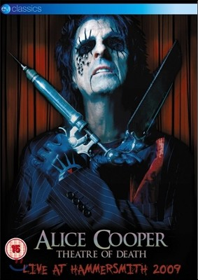 Alice Cooper - Theatre Of Death: Live At The Hammersmith 2009