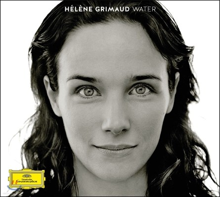 Helene Grimaud 워터 - 물을 주제로 한 소품집 (Water) 엘렌 그리모
