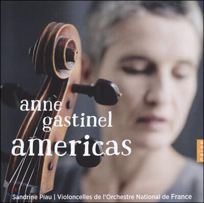 안느 가스티넬 - 아메리카즈 (Anne Gastinel - Americas)