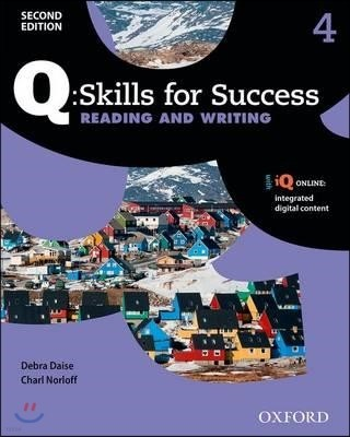 Q Skills for Success Reading and Writing 4 : Student Book, 2/E