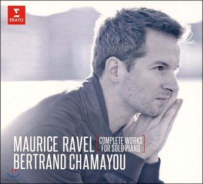 Bertrand Chamayou 라벨: 피아노 독주 작품 전곡집 - 베르트랑 샤마유 (Ravel: Complete Works for Solo Piano)