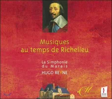 Hugo Reyne 리슐리외 추기경을 위한 음악 - 17세기 프랑스 종교음악과 세속음악 (Musiques au Temps de Richelieu)