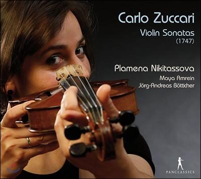 Plamena Nikitassova 카를로 주카리: 바이올린 소나타 (Carlo Zuccari: Violin Sonatas 1747)