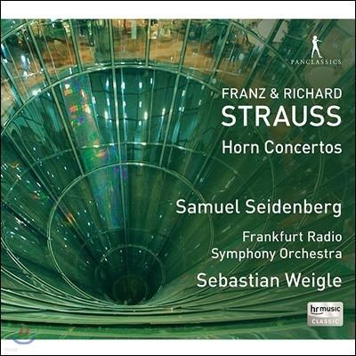Samuel Seidenberg 프란츠 / 리하르트 슈트라우스: 호른 협주곡 - 자무엘 자이덴베르크, 제바스티안 바이글, 프랑크푸르트 방송교향악단 (Franz & Richard Strauss: Horn Concertos)