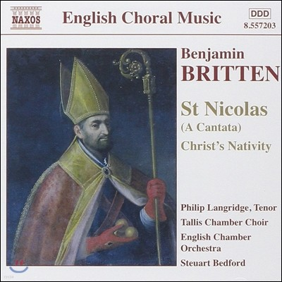 Steuart Bedford 브리튼: 칸타타 '성 니콜라스', 그리스도의 탄생 (Benjamin Britten: Cantata 'Saint Nicolas' Op.42, Christ's Nativity)