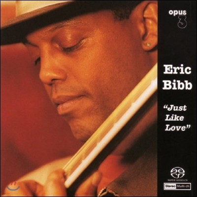 Eric Bibb - Just Like Love 에릭 빕