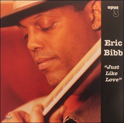 Eric Bibb - Just Like Love 에릭 빕 [LP]
