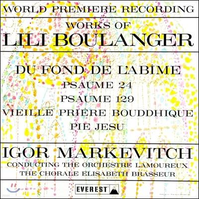 Igor Markevitch 릴리 불랑제: 작품집 '심연 속에서' (Works of Lili Boulanger - 'Du Fond de l'Abime')