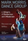 Mark Morris Dance Group 마크 모리스 댄스 그룹 - 헨델: 명량한 사람, 우울한 사람, 온화한 사람 (Handel: L'Allegro, Il Penseroso ed il Moderato)