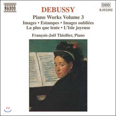 Francois-Joel Thiollier 드뷔시: 피아노 작품 3집 - 영상, 판화, 즐거운 섬 (Debussy: Piano Works - Images, Estampes, L'Isle Joyeuse)