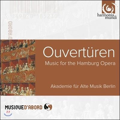 Akademie fur Alte Musik Berlin 함부르크의 오페라 서곡 모음집 - 베를린 고음악 아카데미 (Overtures - Music for the Hamburg Opera)
