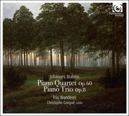 Trio Wanderer 브람스: 피아노 사중주 3번, 삼중주 1번 - 반더러 트리오 (Brahms: Piano Trio Op.8, Quartet Op.60)