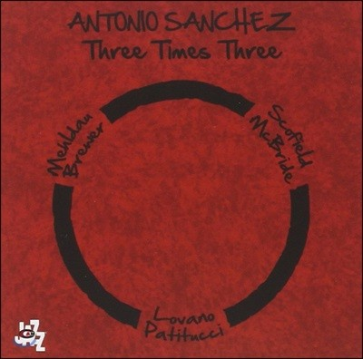 Antonio Sanchez (안토니오 산체스) - Three Times Three (Deluxe Edition)