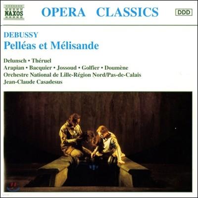 Jean-Claude Casadesus 드뷔시: 펠레아스와 멜리장드 (Debussy: Pelleas et Melisande)