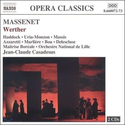 Jean-Claude Casadesus / Marcus Haddock 마스네: 오페라 '베르테르' (Massenet: Werther)